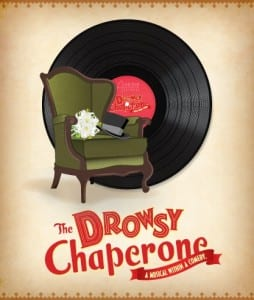 Hale (Orem) - The Drowsy Chaperone - Poster