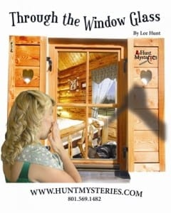 Hunt Mysteries - Through the Window Glass - Poster