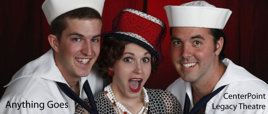 Set Course for Fun at CenterPoint's ANYTHING GOES