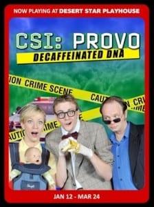 Desert Star - CSI Provo - Poster