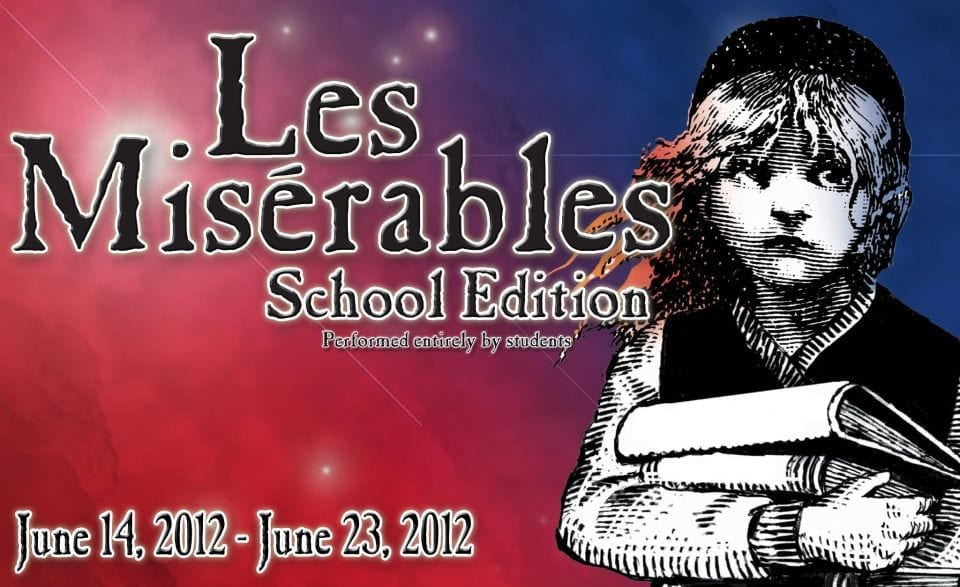 LES MISERABLES SCHOOL EDITION is at the top of its class