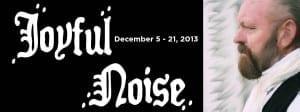 Show closes December 21, 2013.