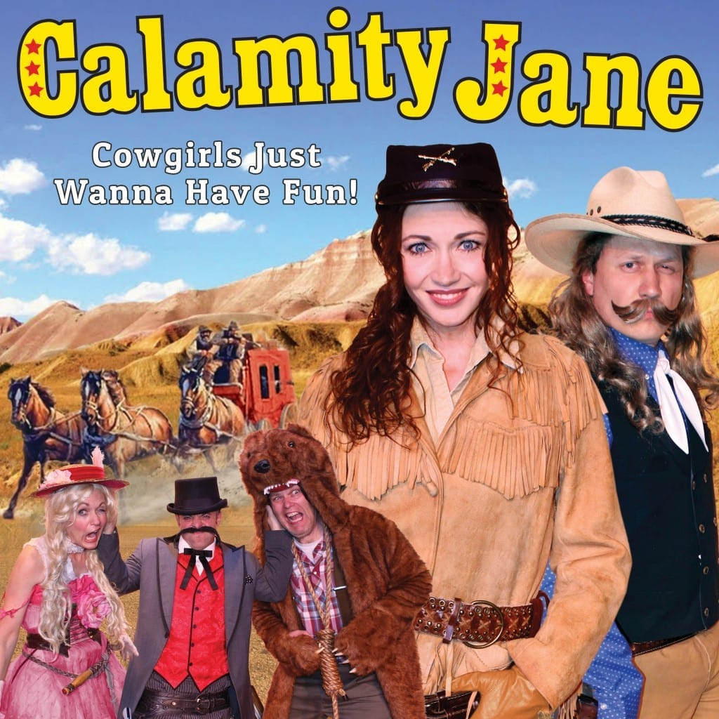 CALAMITY JANE is a hilarious Old West comedy