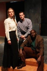 Anna Hargadon as Abigail Baker, David Lasseter as Arthur Stevenson, and Robert Burch as Pindari.