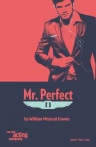 Mr Perfect - Salt Lake Acting Company