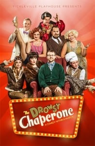 The Drowsy Chaperone. Closes August 28th.