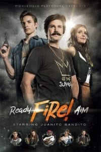 Ready Aim Fire poster - Pickleville Playhouse