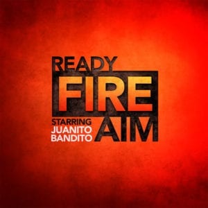 Ready, Fire, Aim - Pickleville Playhouse