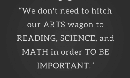 Arts education does NOT raise academic achievement (and that's OK)