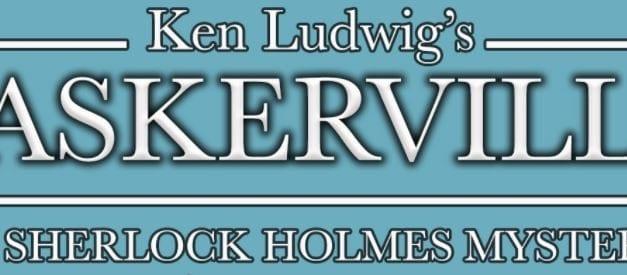 Ziegfeld's BASKERVILLE is a hilarious tribute to Sherlock Holmes